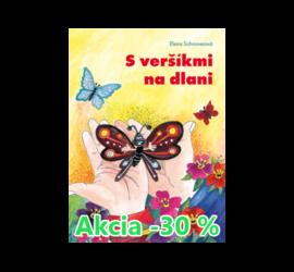 Akcia -30% S veršíkmi na dlani